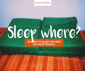 If you're traveling for free, be sure to check these 28 ways on how to sleep free.