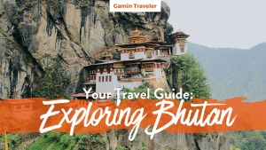 Visiting Bhutan: Breathing Through Bhutan