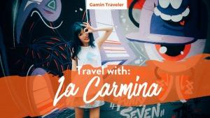 Traveling with La Carmina