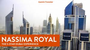 Nassima Royal Hotel Dubai: A Review