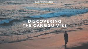 Discovering Canggu Bali - Bali's Hippie Side of Town