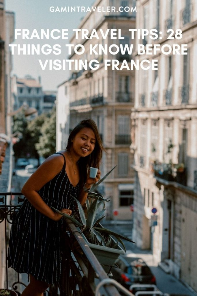 France travel tips, facts about France, things to know before visiting France
