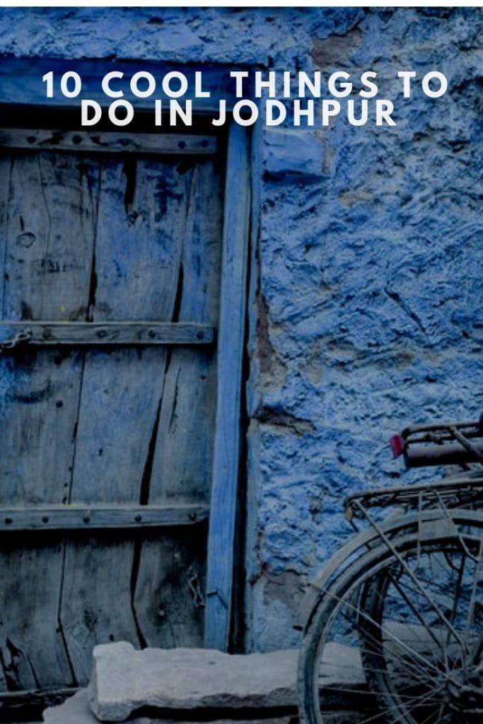 Things to do in Jodhpur, Jodhpur travel guide