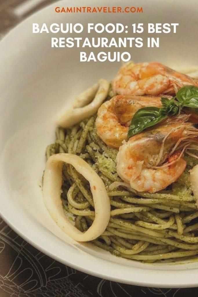 BAGUIO FOOD: 15 BEST RESTAURANTS IN BAGUIO