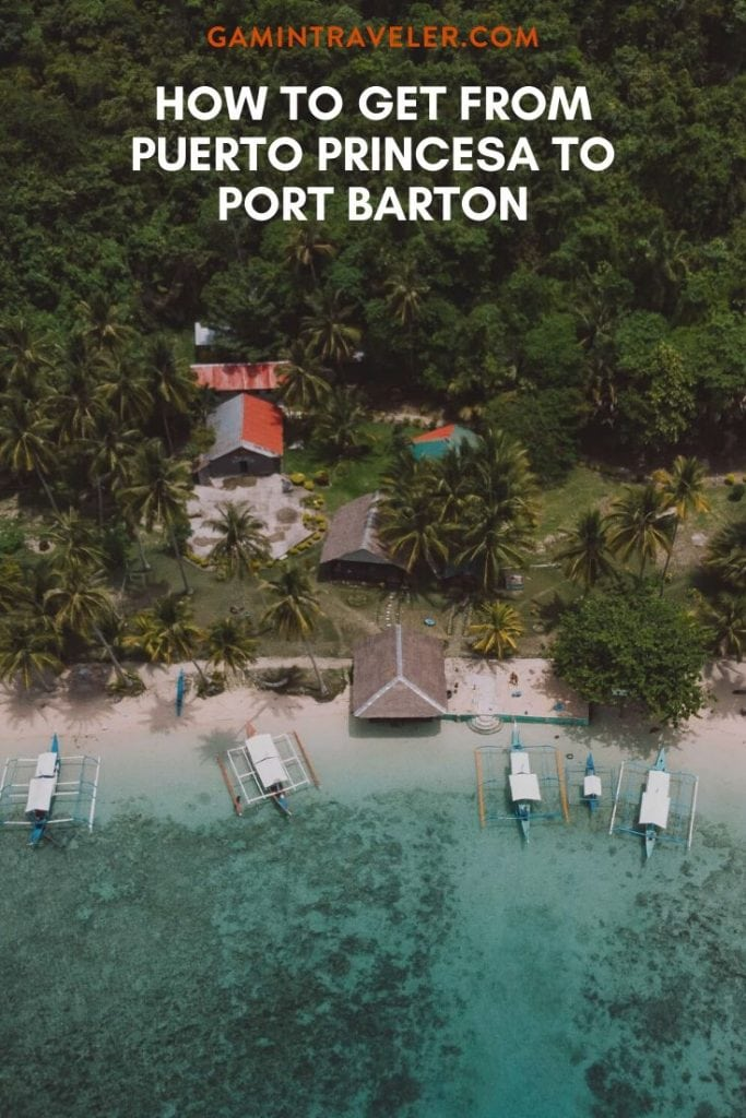 HOW TO GET FROM PUERTO PRINCESA TO PORT BARTON