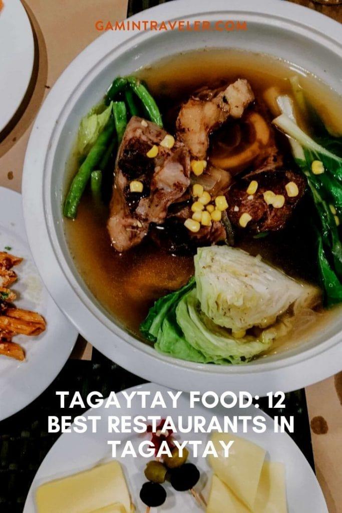 TAGAYTAY FOOD: 12 BEST RESTAURANTS IN TAGAYTAY
