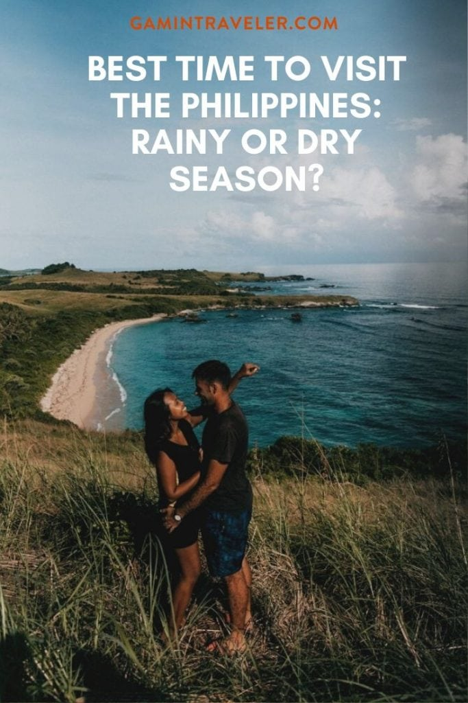 BEST TIME TO VISIT THE PHILIPPINES: RAINY OR DRY SEASON?