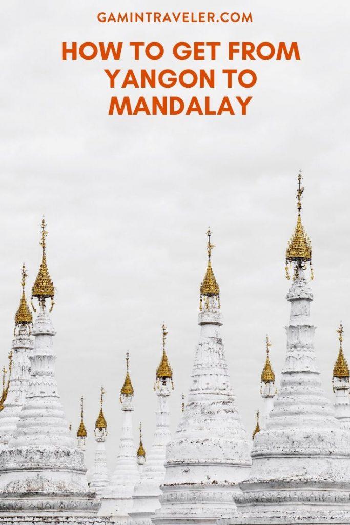 yangon to mandalay, yangon to mandalay flight, yangon to mandalay train, yangon to mandalay bus, yangon to mandalay by boat, yangon to mandalay distance