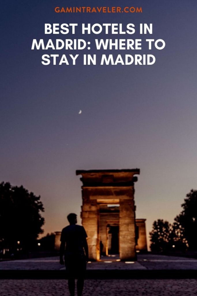 where to stay in madrid, best hotels in madrid