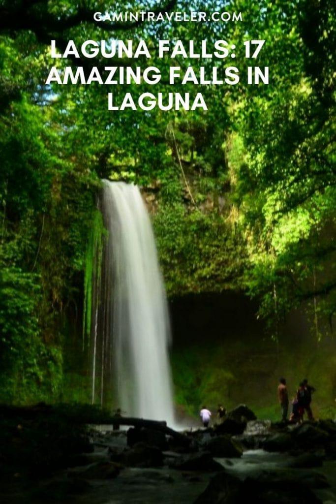 LAGUNA FALLS: 17 AMAZING FALLS IN LAGUNA
