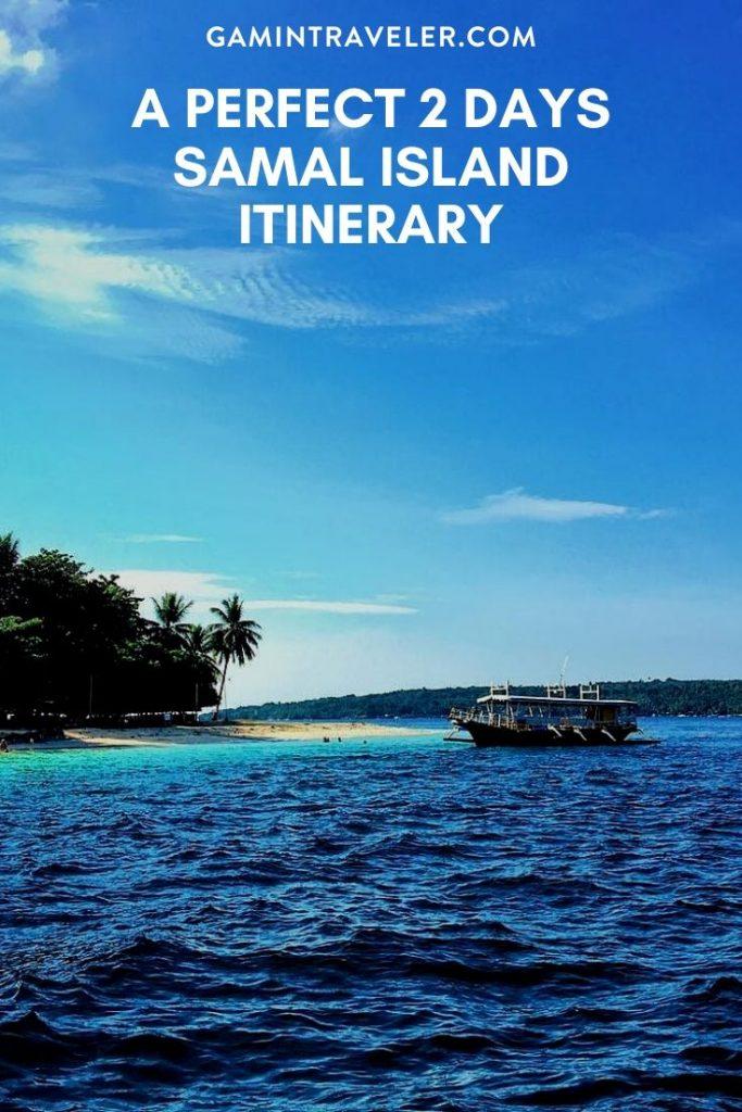 A PERFECT 2 DAYS SAMAL ISLAND ITINERARY