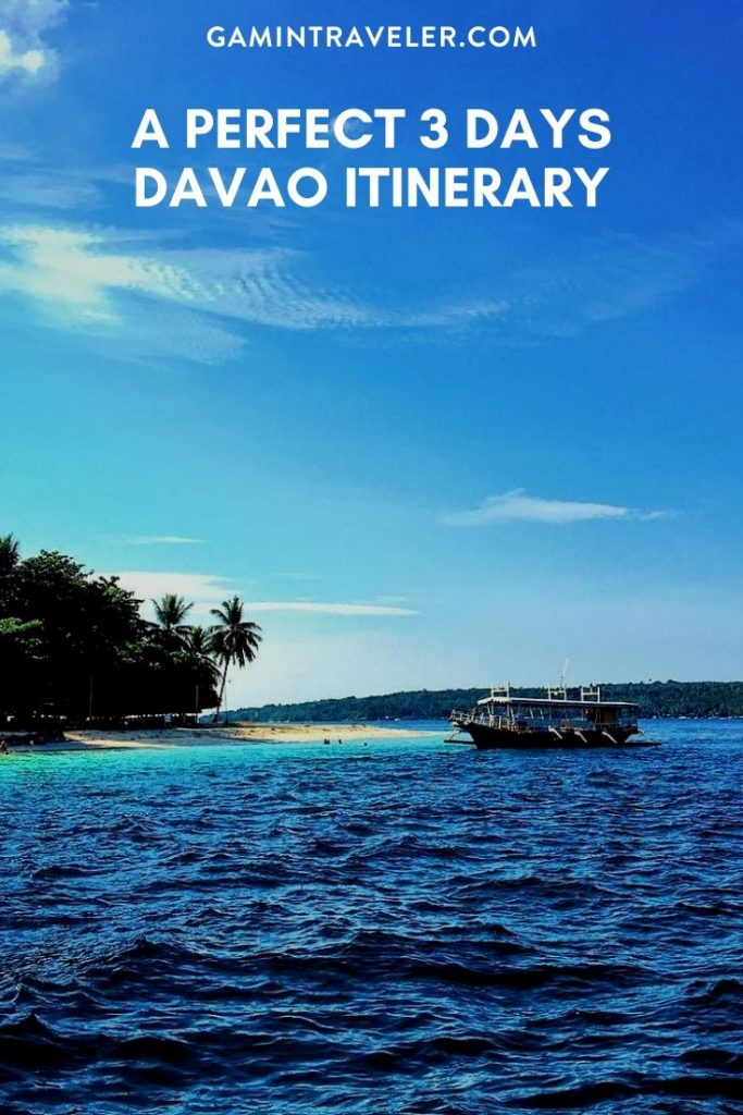 A PERFECT 3 DAYS DAVAO ITINERARY
