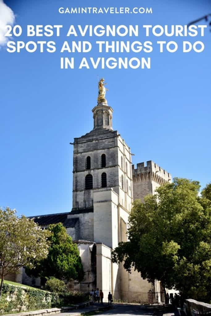 Things to do in Avignon, Avignon Tourist Spots
