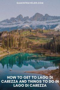 lake of carezza, lago di carezza, carezza lake, lake carezza, things to do in lago di carezza, how to get to lago di carezza,