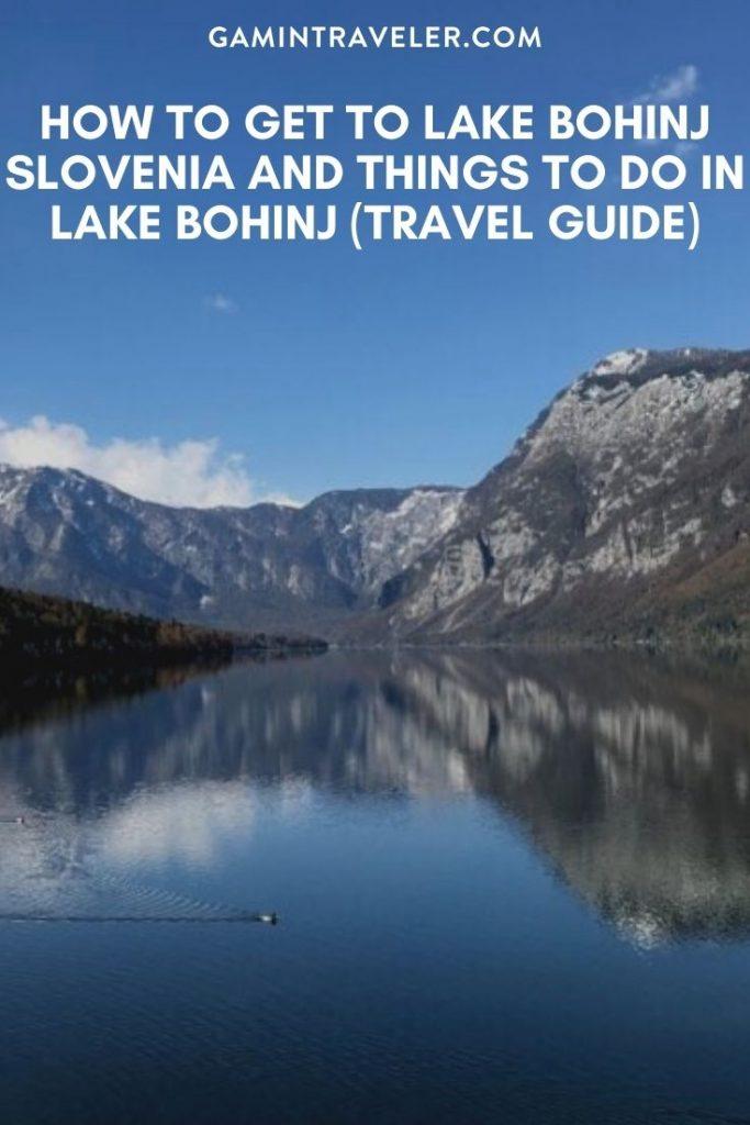 How To Get To Lake Bohinj Slovenia And Things To Do In Lake Bohinj Slovenia (Travel Guide)
