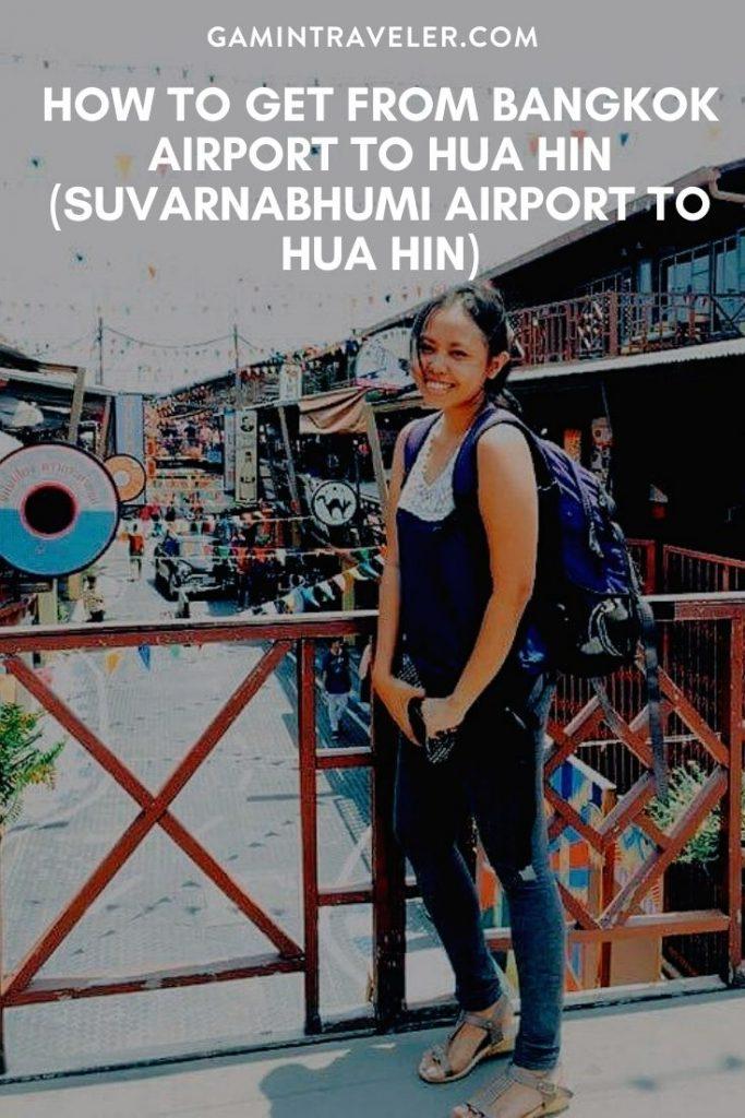 bangkok airport to hua hin, suvarnabhumi airport to hua hin