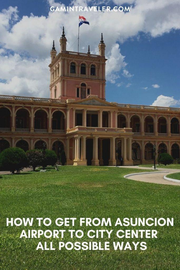 Asuncion airport to city center, Asuncion airport to city,  How To Get From Asuncion Airport To City Center