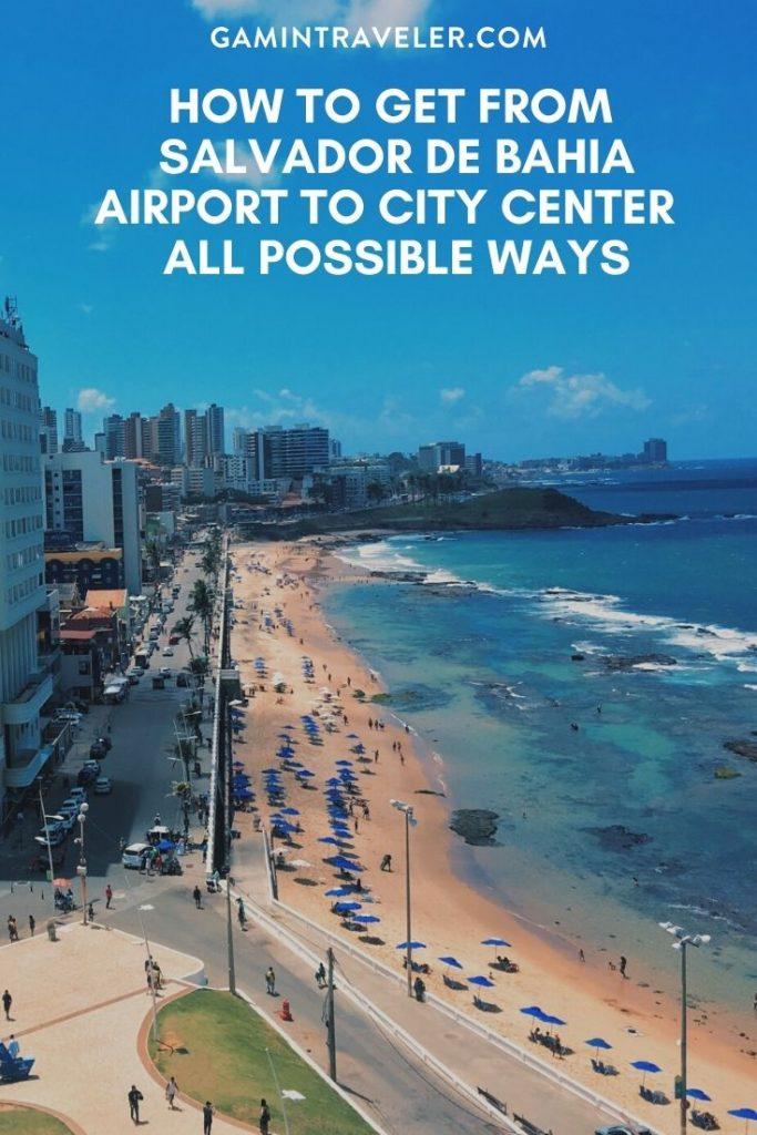 Salvador de Bahia airport to city center, Salvador de Bahia airport to city, How To Get FromSalvador de Bahia Airport To City Center