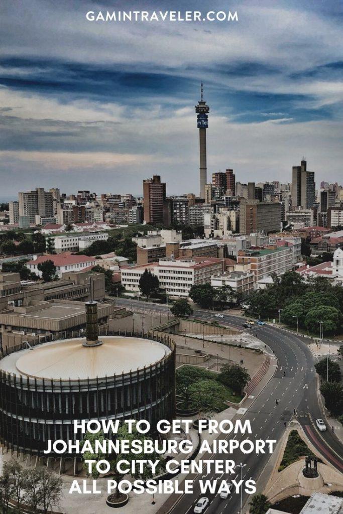 Johannesburg airport to city center, johannesburg airport to city, How To Get From Johannesburg Airport To City Center