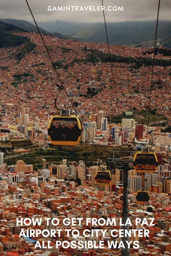 La Paz airport to city center, La Paz airport to city, How To Get From La Paz Airport To City Center
