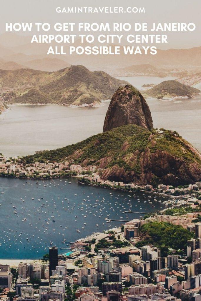Rio de Janeiro airport to city center, Rio de Janeiro airport to city, How To Get From Rio de Janeiro Airport To City Center