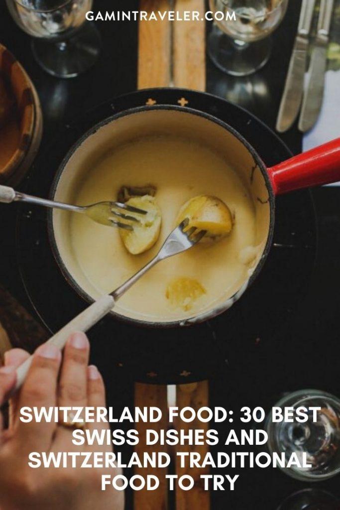 Swiss food, Switzerland food, Swiss cuisine, Swiss dishes, Switzerland traditional food