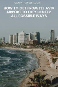 Tel Aviv airport to city center, Tel Aviv airport to city, How To Get From Tel Aviv Airport To City Center