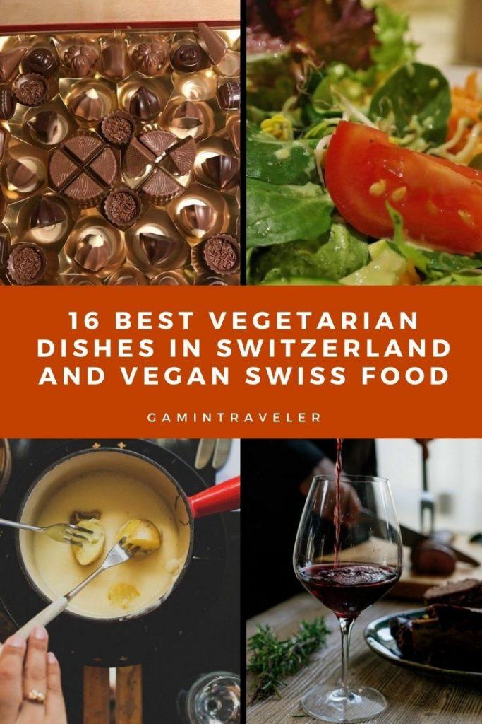 vegetarian dishes in Switzerland, swiss vegetarian dishes, vegan Swiss food
