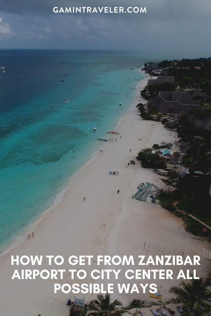 Zanzibar airport to city center, Zanzibar airport to city, How To Get From Zanzibar Airport To City Center