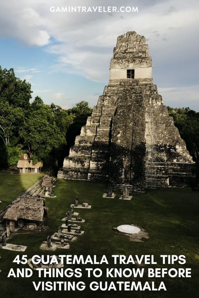 Guatemala travel tips, things to know before visiting Guatemala, facts about Guatemala