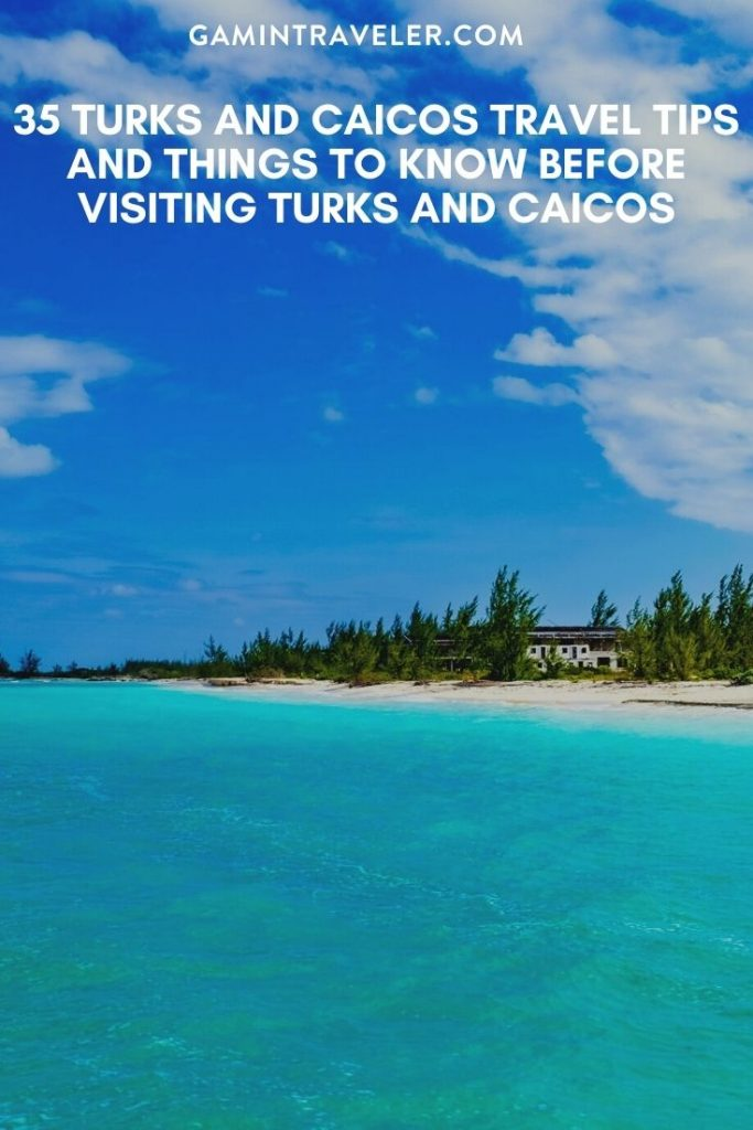 Turks And Caicos Travel Tips, things to know before visiting Turks And Caicos, facts about Turks And Caicos
