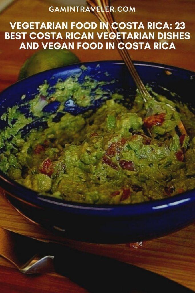 vegetarian food in Costa Rica, vegan food in Costa Rica, vegetarian dishes in Costa Rica, vegan dishes in Costa Rica