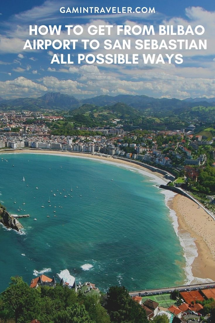 HOW TO GET FROM BILBAO AIRPORT TO SAN SEBASTIAN – ALL POSSIBLE WAYS