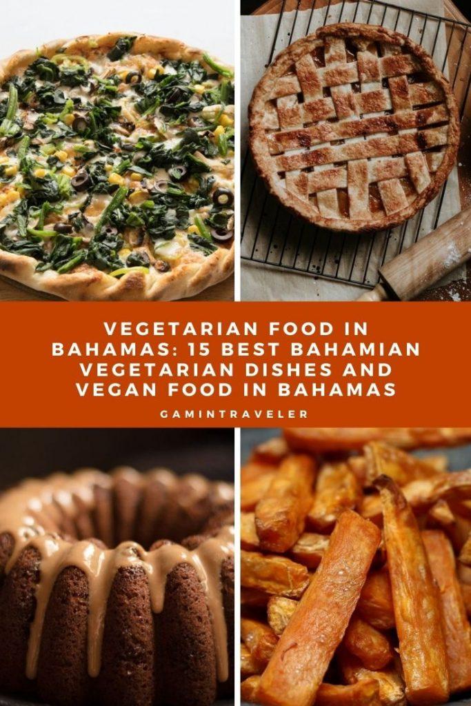 Vegetarian Food In Bahamas Pin